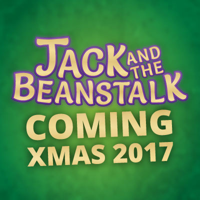 Jack and the Beanstalk| Sunday 17th to Sunday 31st December