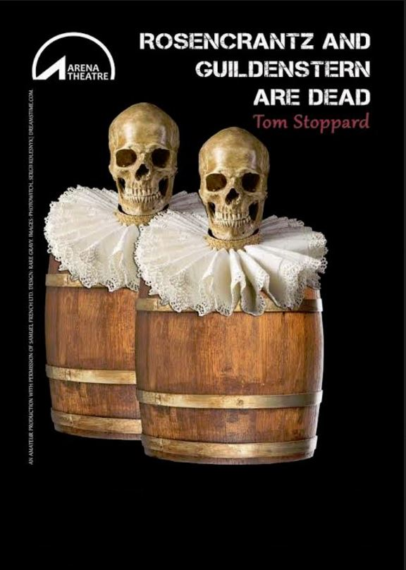 Arena Theatre's Rosencrantz and Guildenstern Are Dead | Saturday 14 October