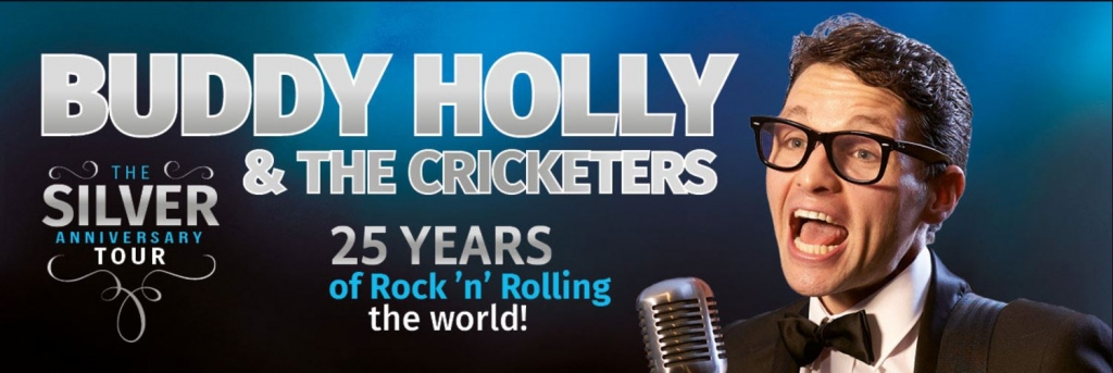 Buddy Holly and The Cricketers, Silver Anniversary Tour| Sunday 22 October